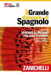 Sane 39 schepisi il grande dizionario di spagnolo 2013 for Traduzione da spagnolo a italiano