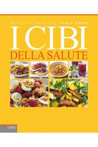 Vilinac Thomas Curtis I Cibi Della Salute Mangiare Sano Per Stare Bene Con Oltre 150 Piatti Nutrienti E Innovativi Edra Lswr